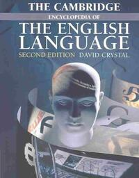 Cambridge Encyclopedia of the English Language