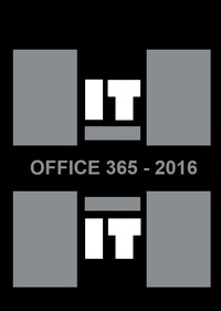 HIT = Office 365 - 2016 Word, Excel, PowerPoint