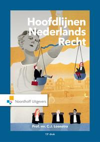Hoofdlijnen Nederlands recht / Druk 13